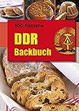 100 Rezepte DDR Backbuch