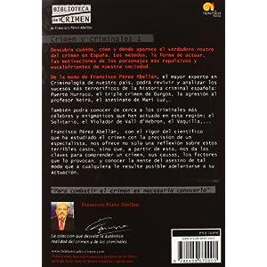 Crimen y criminales I: El crimen en España: 1 (Biblioteca del crimen)