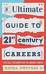 Foreword by Sanjeev Bikhchandani, Founder, Naukri.com Looking for the career of your choice and don't want to take the beaten path? Then pick up this book and get ready for your dream career! The Ultimate Guide to 21st Century Careers is designed to ...
