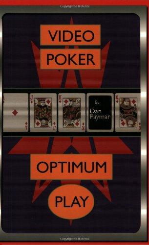 Video Poker: Optimum Play por Dan Paymar