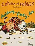 Calvin und Hobbes, Bd.8, Achtung, fertig, los - Bill Watterson