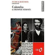 Colomba de Prosper Mérimée (Essai et dossier) by Patrick Berthier (1992-03-24)