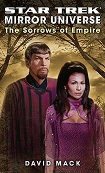 Star Trek: Mirror Universe: The Sorrows of Empire (Star Trek: The Original Series) (English Edition) von [Mack, David]