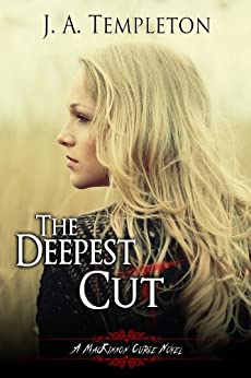 The Deepest Cut (MacKinnon Curse novel Book 1) (English Edition) de [Templeton, J.A.]