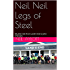 Neil Neil Legs of Steel: My bike ride from Land's End to John O'Groats