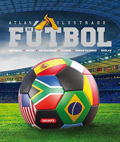 Futbol (Atlas Ilustrado) por Eduardo Trujillo Correa