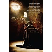 Valley of Dry Bones: A Medieval Mystery #7 (Medieval Mysteries) (English Edition)