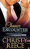 Chance Encounter: An LCR Elite Novel: Volume 2