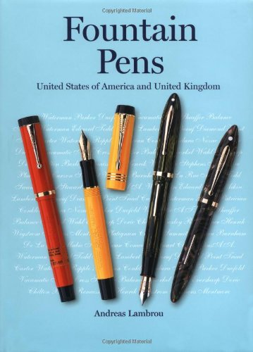 Fountain Pens: United States of America and United Kingdom