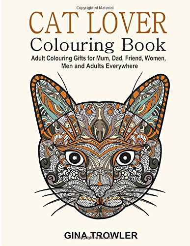 cat-lover-adult-colouring-book-best-colouring-gifts-for-mum-dad-friend-women-men-and-adults-everywhe