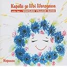 Hopsasa Kapela Ze Wsi Warszawa