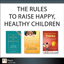 The Rules to Raise Happy, Healthy Children (Collection)