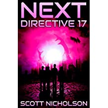 Directive 17: A Post-Apocalyptic Thriller (Next Book 4)