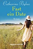 Fast ein Date (Not Quite Serie, Band 1)
