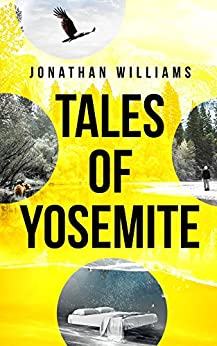 Tales of Yosemite by [Williams, Jonathan]