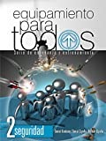 Equipamiento para todos - Nivel 2: Serie de enseñanza y entrenamiento (Equipamiento Para Todos / Equipment for Everyone) (Spanish Edition)