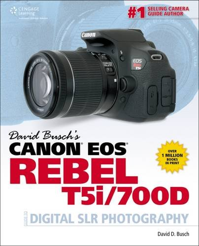 david-buschs-canon-eos-rebel-t5i-700d-guide-to-digital-slr-david-buschs-digital-photography-guides
