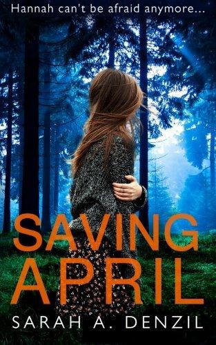 Saving April by Sarah A. Denzil (2016-03-29)