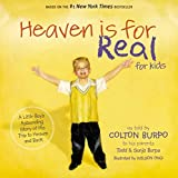 HEAVEN IS FOR REAL FOR KIDS (International Edition): A Little Boy's Astounding Story of His Trip to Heaven and Back by Todd Burpo (2011-11-07)
