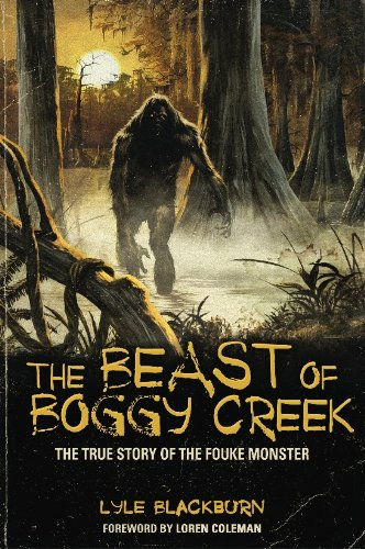 The beast of boggy creek the true story of the fouke monster english edition the beast of boggy creek the true story of the fouke monster english edition fandeluxe Gallery