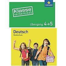 Klasse vorbereitet - Realschule: Übergang 4 / 5 Deutsch
