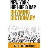New York Hip Hop & Rap Rhyming Dictionary (English Edition)