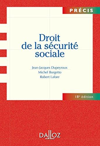 Droit de la sécurité sociale - 18e éd. par Jean-Jacques Dupeyroux