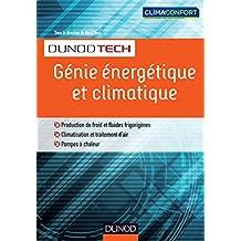 Génie énergétique et climatique - Chauffage, froid, climatisation
