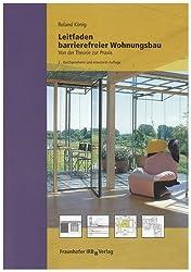 Leitfaden barrierefreier Wohnungsbau: Von der Theorie zur Praxis