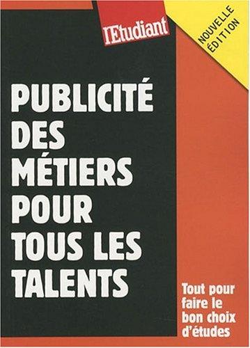 Publicité, des métiers pour tous les talents