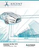 Autodesk 3ds Max 2019: Fundamentals (Mixed Units): Autodesk Authorized Publisher