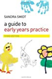 A Guide to Early Years Practice