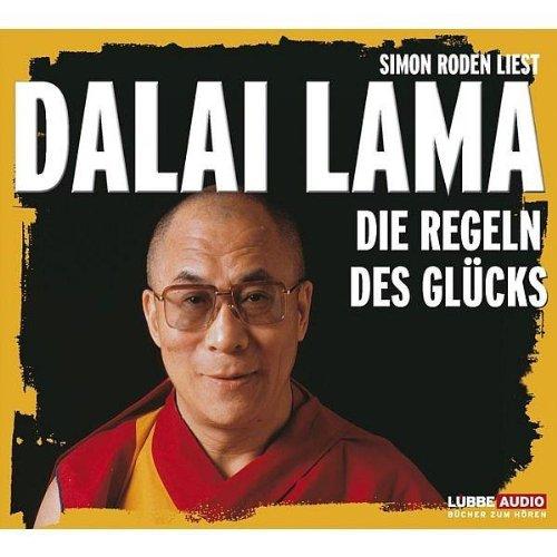 Simon Roden liest Dalai Lama: Die Regeln des Glücks (4 CDs)