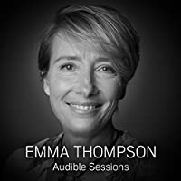 Academy Award, Golden Globe, and Emmy- winning actress and screenwriter Emma Thompson chats to Audible's Robin Morgan about her part in an exclusive dramatisation of Northanger Abbey.