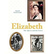 Elizabeth: The Queen and the crown