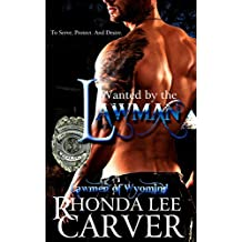 Wanted by the Lawman (Lawmen of Wyoming Book 2) (English Edition)