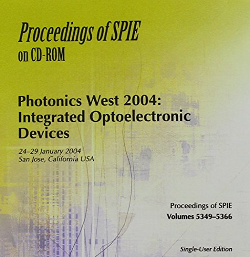 Photonics West 2004: Integrated Optoelectronics Devices (Proceedings of SPIE)