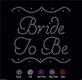 Bride To Be Wedding Diamante Rhinestone Transfer Iron on Bride To Be transfer (FRAME)