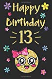 Best Books For 13 Year Old Girls - Happy Birthday Year Journal, Happy Birthday 13: Emoji Review