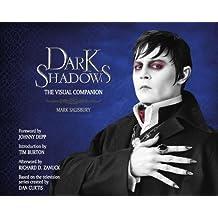 Dark Shadows: The Visual Companion by Mark Salisbury (2012-10-26)