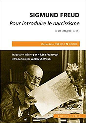 Pour introduire le narcissisme : Texte intégral (1914)