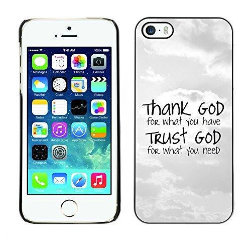 ouucase Coque rigide pour iPhone 5/5S-Dieu Merci pour ce que vous avez DIY HD Housse PC Pour New Design