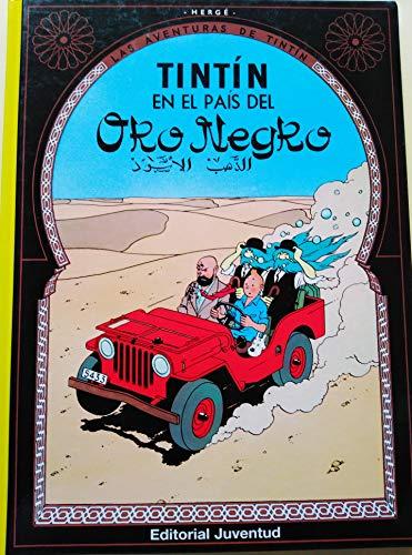 C- Tintín en el pais del Oro Negro (LAS AVENTURAS DE TINTIN CARTONE)