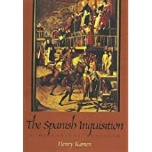 The Spanish Inquisition: A Historical Revision by Henry Kamen (1998-03-30)