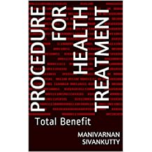 Procedure for health treatment: Total Benefit (1) (English Edition)
