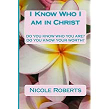 I Know Who I am in Christ