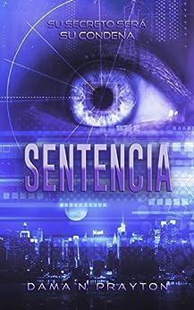 Sentencia (Spanish Edition) by [Prayton, Dama N.]