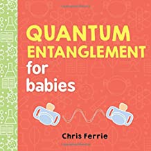 QUANTUM ENTANGLEMENT FOR BABIE (Baby University)