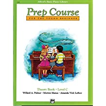 Alfred's Basic Piano Prep Course Theory, Bk C: For the Young Beginner (Alfred's Basic Piano Library) by Willard A. Palmer (1990-08-01)