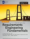 Requirements Engineering Fundamentals: A Study Guide for the Certified Professional for Requirements Engineering Exam - Foundation Level - IREB compliant by Klaus Pohl (2015-04-30)